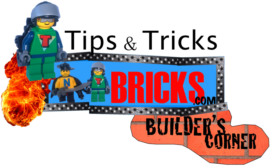 Tips and Tricks NTbricks.com Builder's Corner